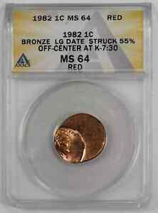 1982 LINCOLN MEMORIAL CENT 1C ANACS MS 64 RED UNC - STRUCK 55% OFF-CENTER (428)