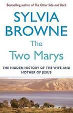 Good, The Two Marys: The hidden history of the wife and mother of Jesus, Browne,