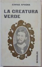 Edvige Spagna: La Creatiura Verde ed. Gesualdi 1970 A93