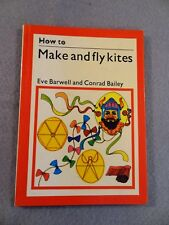 VINTAGE 1972 How to Make and Fly Kites BOOK by Eve Barwell and Conrad Bailey