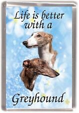"Greyhound Dog Fridge Magnet ""Life is better with a Greyhound"" by Starprint"