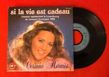 CORINNE HERMÈS SI LA VIE EST CADEAU 8116017 EUROVISON 1983 VG+ VINYLE 45T SP