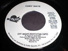Cory Daye: City Nights / Manhattan Cafes / (Same) 45 - Disco