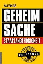 Geheimsache Staatsangehörigkeit von Jan van Helsing und Max Frei (2017, Taschenbuch)