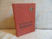 le livre des boissons Fernand Lequenne  Robert Morel éditeur