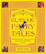 The Annotated Bks.: The Annotated Classic Fairy Tales 0 by Maria Tatar (2002, H…