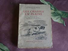 R VILLATTE DES PRUGNES LES CHASSES EN PLAINE CREPIN LEBLOND 1948