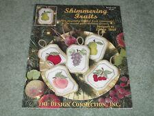 RARE SHIMMERING FRUITS Cross Stitch Leaflet 2003 OOP DESIGN CONNECTION