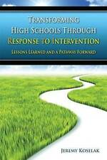 Transforming High Schools Through RTI: Lessons Learned and a Pathway Forward (Vo
