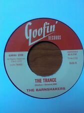 """45 RPM ✦ THE BARNSHAKERS ✦ """"The Trance / Let Me Tell You About Love"""""""