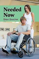 Needed Now by Brian Beecher (2009, Paperback)