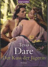 Tessa Dare - Der Kuss der Jägerin