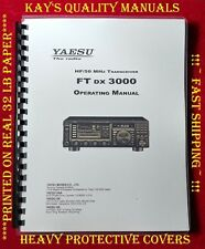 Highest Quality Yaesu Ftdx 3000 Operating Manual *On 32 LB Paper**FAST SHIPPING*