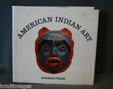 AMERICAN INDIAN ART, by NORMAN FEDER, 1982, HC w/DJ 446 pages