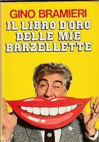 G. Bramieri Il libro d'oro delle mie barzellette 1985 ed. CDE  L5864