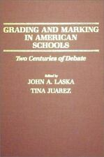 Grading and Marking in American Schools: Two Centuries of Debate-ExLibrary