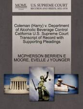 Coleman V. Department of Alcoholic Beverage Control California U. S. Supreme...