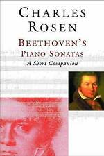 NEW Beethoven`s Piano Sonatas: A Short Companion by Charles Rosen