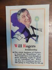 Will Rodgers 1929 for Goodyear tires reproduction post card, mint!