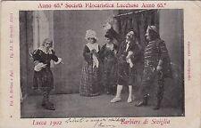 # LUCCA: SOCIETA' FILOCARISTICA LUCCHESE ANNO 65°- 1902 - BARBIERE DI SIVIGLIA