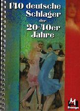 Keyboard Noten : 140 deutsche Schlager 20er - 40er Jahre leichte Mittelstufe