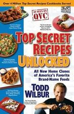 Todd Wilbur - Top Secret Recipes Unlocked BRAND NEW