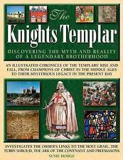 The Knights Templar: Discovering The Myth And Reality Of A Legendary-ExLibrary