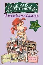 Katie Kazoo, Switcheroo: A Whirlwind Vacation No. 2 by Nancy Krulik (2005,...