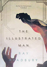 The Illustrated Man by Ray D Bradbury (CD-Audio, 2009)