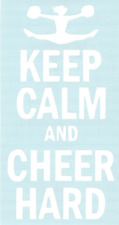 Keep Calm And Cheer Hard funny Car Truck Suv vinyl sticker decal