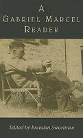 NEW A Gabriel Marcel Reader by Gabriel Marcel