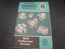 1959 Ford Mechanic Carburetor Service Handbook Forum Manual