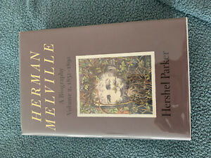 HERMAN MELVILLE: A BIOGRAPHY (VOLUME 2, 1851-1891) By Hershel Parker - Hardcover