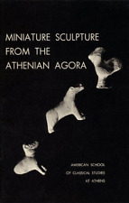 Dorothy B. Thompson-Miniature Sculpture From The Atheni  BOOK NEUF