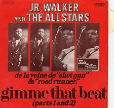 """JR. WALKER AND THE ALL STARS GIMME THAT BEAT FRENCH 45 PS 7"""""""