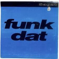 "Sagat - Funk Dat - 7"" Vinyl Record Single"