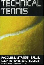 Technical Tennis: Racquets, Strings, Balls, Courts, Spin, and Bounce-ExLibrary