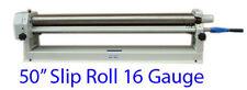 50'' Slip Roll Roller 16 Gauge Sheet Metal Fabrication