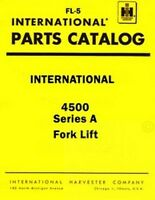 International Harvester 4500 Series A 4500A Fork Lift Parts Catalog Manual IH