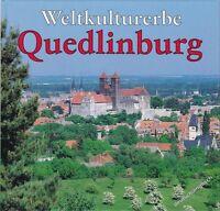 Weltkulturerbe Quedlinburg, ein Rundgang durch die Stadt, 2000 = Heimatbuch