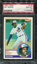 1983 Topps #474 - Ray Burris - PSA 10 GEM MINT - Montreal Expos