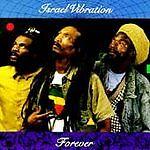 Israel Vibration,Forever, CD