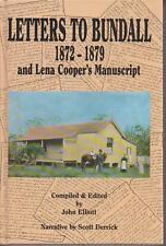 LETTERS TO BUNDALL , 1872-1879 , & LENA COOPER'S MANUSCRIPT