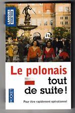 Le polonais tout de suite Nathalie Bolgert et Joanna Grzybowska