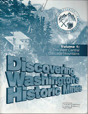 Discovering Washington's Historic Mines Gold Vol 1