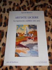 MASURIER Agnèsb: Artiste licière, la tapisserie oubliée des arts - 2001