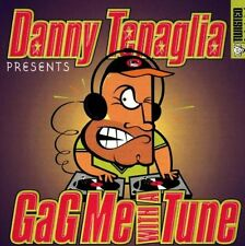 GAG ME WITH A TUNE =Danny Tenaglia= Fisher/Dunn/Daphne/BOP...= groovesDELUXE!