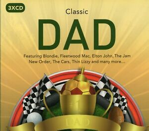 Classic Dad (3 x CD) The Jam/Thin Lizzy/Blondie/New Order/The Cars/Dr Feelgood