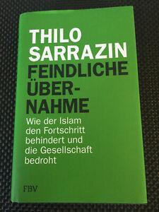 👍 Thilo Sarrazin: Feindliche Übernahme / Gebunden Zustand neuwertig 👍