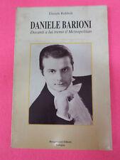 BOOK LIBRO Rubboli DANIELE BARIONI Davanti a lui tremo'il metropolitan 1996(LM2)